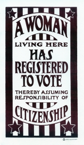 Reproduction poster of one placed in windows by proud women who first registered to vote in the United States of American in 1921. From the papers of the League of Women Voters of Murfreesboro